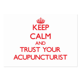 Guarde la calma y confíe en a su Acupuncturist Tarjetas De Visita Grandes