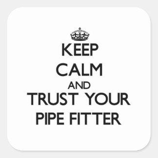 Guarde la calma y confíe en a su ajustador de tubo pegatina cuadrada