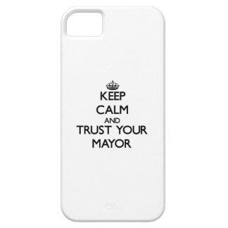 Guarde la calma y confíe en a su alcalde iPhone 5 fundas