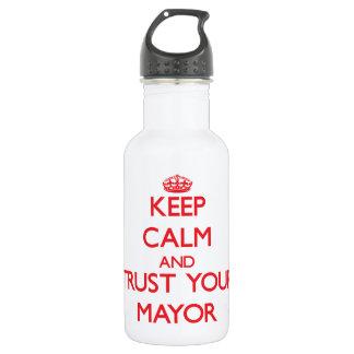 Guarde la calma y confíe en a su alcalde