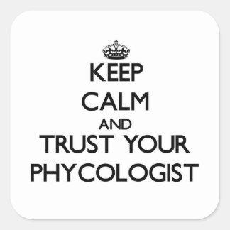 Guarde la calma y confíe en a su algólogo calcomanía cuadradase