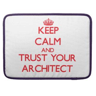 Guarde la calma y confíe en a su arquitecto