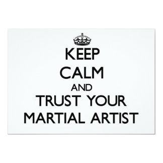 Guarde la calma y confíe en a su artista marcial invitación 12,7 x 17,8 cm