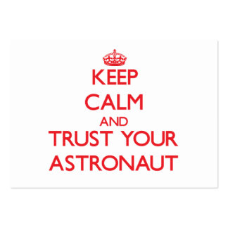 Guarde la calma y confíe en a su astronauta plantillas de tarjetas personales