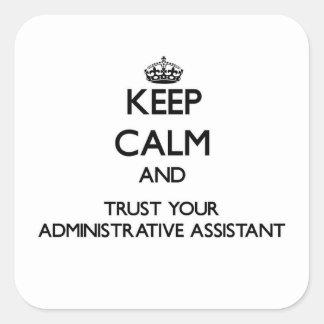 Guarde la calma y confíe en a su ayudante administ
