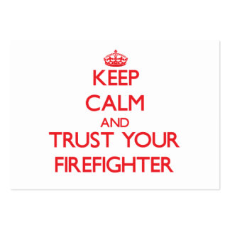 Guarde la calma y confíe en a su bombero tarjetas de visita grandes