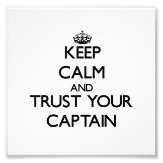 Guarde la calma y confíe en a su capitán impresion fotografica