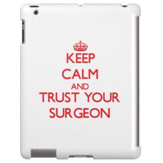 Guarde la calma y confíe en a su cirujano