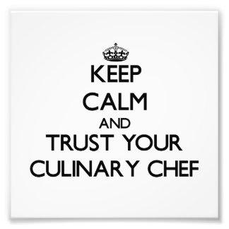 Guarde la calma y confíe en a su cocinero culinari fotografía
