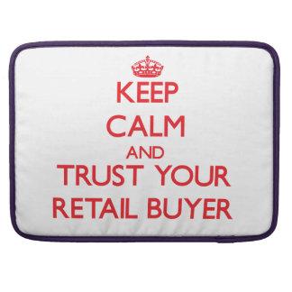 Guarde la calma y confíe en a su comprador al por