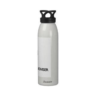 Guarde la calma y confíe en a su consejero de las  botella de agua