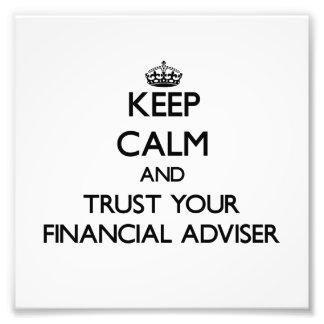 Guarde la calma y confíe en a su consejero financi fotografias