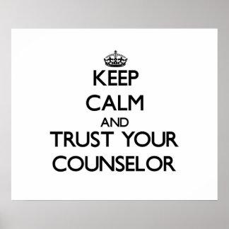 Guarde la calma y confíe en a su consejero poster