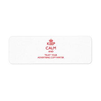 Guarde la calma y confíe en a su Copywriter de la Etiqueta De Remite