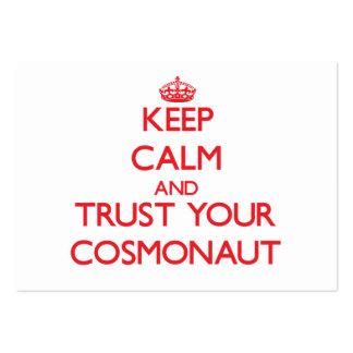 Guarde la calma y confíe en a su cosmonauta tarjeta de visita
