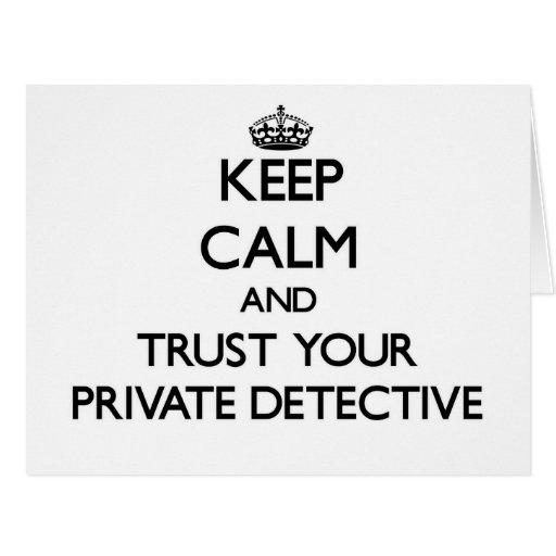 Guarde la calma y confíe en a su detective privado tarjeton