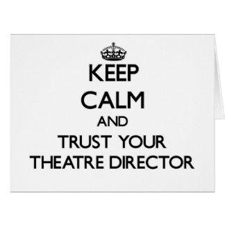Guarde la calma y confíe en a su director del aatr tarjeton