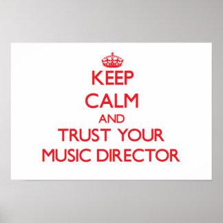 Guarde la calma y confíe en a su director musical poster
