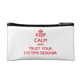 Guarde la calma y confíe en a su diseñador de sist