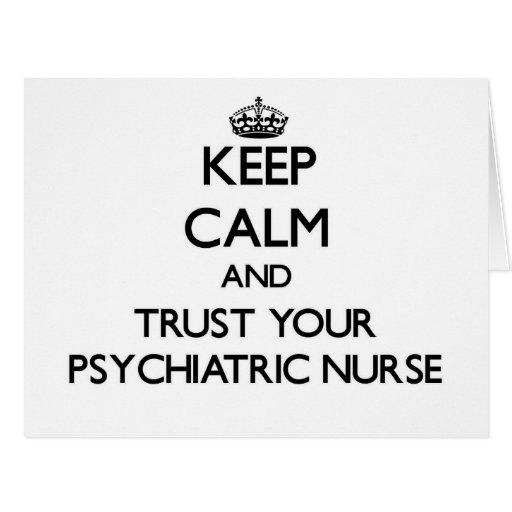 Guarde la calma y confíe en a su enfermera tarjeta de felicitación grande