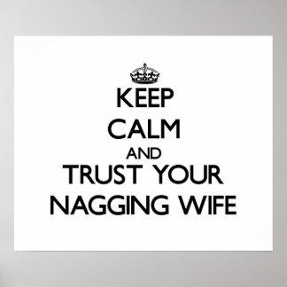 Guarde la calma y confíe en a su esposa que regaña poster