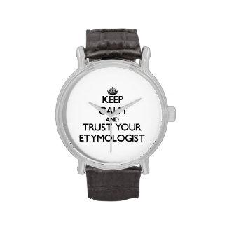 Guarde la calma y confíe en a su etimólogo reloj