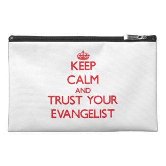 Guarde la calma y confíe en a su evangelista