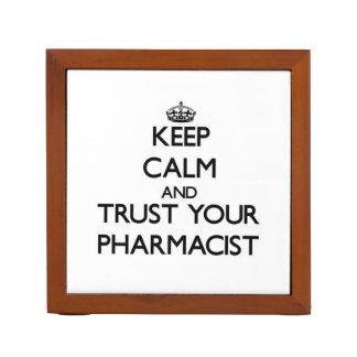Guarde la calma y confíe en a su farmacéutico organizador de escritorio