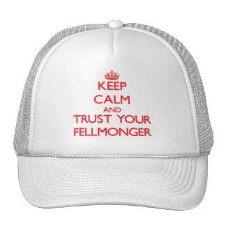 Guarde la calma y confíe en a su Fellmonger Gorros Bordados