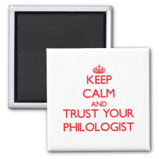Guarde la calma y confíe en a su filólogo imán para frigorifico