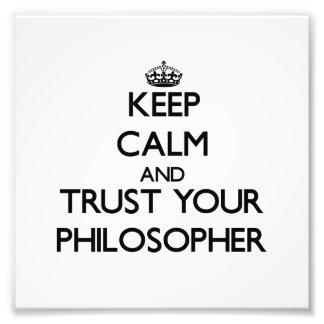 Guarde la calma y confíe en a su filósofo fotografía