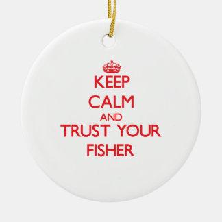 Guarde la calma y confíe en a su Fisher