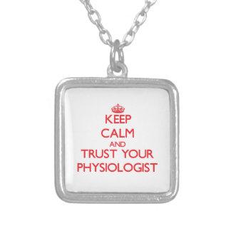 Guarde la calma y confíe en a su fisiólogo joyería