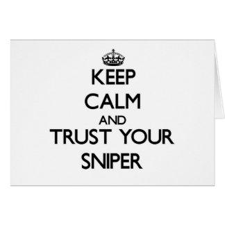 Guarde la calma y confíe en a su francotirador tarjeta pequeña
