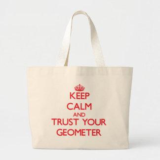 Guarde la calma y confíe en a su geómetra bolsas