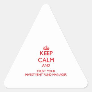 Guarde la calma y confíe en a su gestor de fondos pegatina triangular