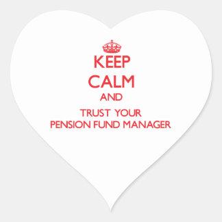 Guarde la calma y confíe en a su gestor de fondos pegatina en forma de corazón