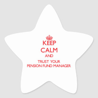 Guarde la calma y confíe en a su gestor de fondos pegatina en forma de estrella