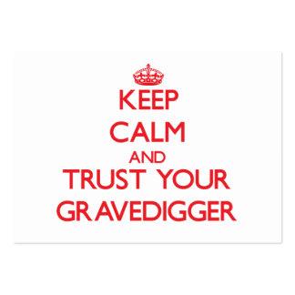 Guarde la calma y confíe en a su Gravedigger Tarjetas De Visita