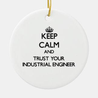 Guarde la calma y confíe en a su ingeniero industr ornatos