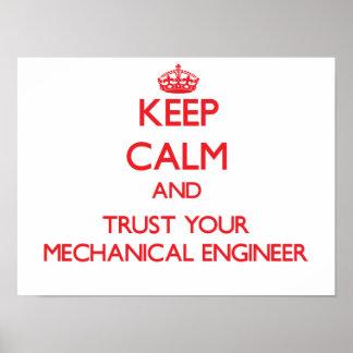 Guarde la calma y confíe en a su ingeniero industr póster