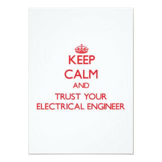"""Guarde la calma y confíe en a su ingeniero invitación 5"""" x 7"""""""