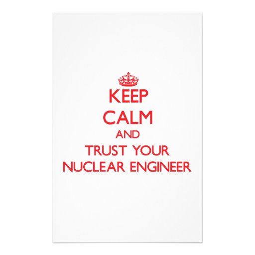 Guarde la calma y confíe en a su ingeniero nuclear papelería de diseño