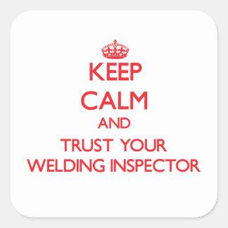 Guarde la calma y confíe en a su inspector de la pegatina cuadrada