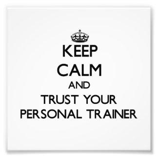 Guarde la calma y confíe en a su instructor person impresiones fotograficas