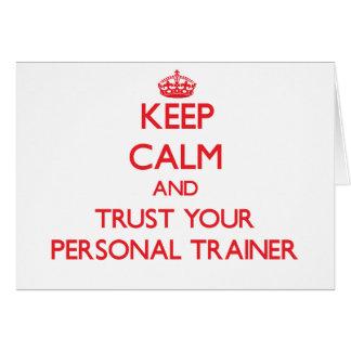 Guarde la calma y confíe en a su instructor person tarjeta
