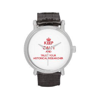 Guarde la calma y confíe en a su investigador hist relojes de mano