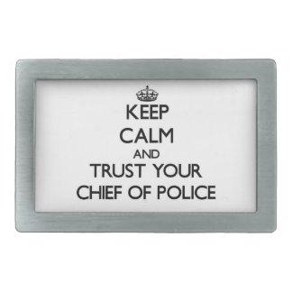 Guarde la calma y confíe en a su jefe de policía hebillas de cinturon rectangulares