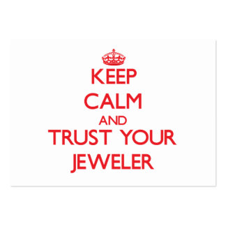 Guarde la calma y confíe en a su joyero