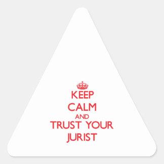 Guarde la calma y confíe en a su jurista pegatina de triangulo personalizadas